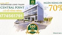 Long Thạnh Central Point kiến tạo cuộc sống mới với nhiều ưu thế vượt trội đầy là một dự án tiềm năng phát triển lớn