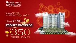Căn hộ EcoLife Riverside Quy Nhơn sở hữu ngay chỉ với 350 triệu