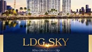 Tôi là đại sứ tư vấn dự án LDG SKY - Căn hộ cao cấp nhất Dĩ an, Bình Dương !